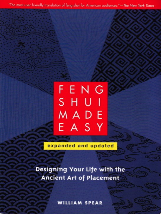 Feng Shui Made Easy by William Spear
